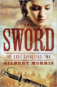 The Sword by Gilbert Morris: Book Cover
