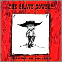 The Brave Cowboy by Joan Walsh Anglund: Book Cover
