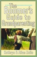 A Boomer's Guide to Grandparenting by Allan Zullo: Book Cover