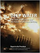 DEEP WATER by National Commission on the BP Deepwater Horizon Oil Spill and Offshore Dril: NOOK Book Cover