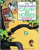 The Indispensable Calvin and Hobbes by Bill Watterson: Book Cover