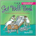 download Get Well Book : A Little Book of Laughs to Make You Feel a Whole Lot Better book