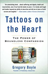 Tattoos on the Heart by Gregory Boyle: Book Cover