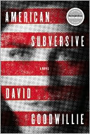 American Subversive by David Goodwillie: Book Cover