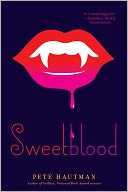 Sweetblood by Pete Hautman: NOOK Book Cover