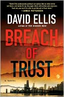 Breach of Trust (Jason Kolarich Series #2) by David Ellis: NOOK Book Cover