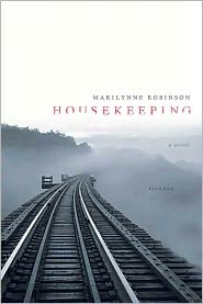 Housekeeping - Marilynne Robinson