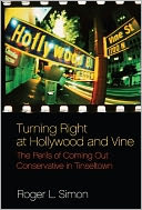 Turning Right at Hollywood and Vine by Roger L. Simon: NOOK Book Cover