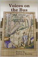 VOICES ON THE BUS train, subway, sidewalk, and in my head by ANTHONY BUCCINO: NOOK Book Cover