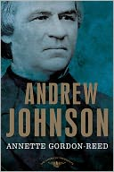 Andrew Johnson (American Presidents Series) by Annette Gordon-Reed: Book Cover
