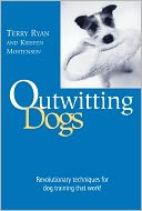Outwitting Dogs by Terry Ryan: NOOK Book Cover