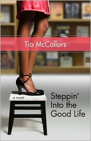 Steppin' into the Good Life by Tia McCollors: NOOK Book Cover