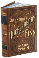 The Adventures of Huckleberry Finn (Barnes &amp; Noble Leatherbound Classics Series) by Mark Twain: Book Cover