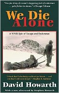 We Die Alone by David Howarth: Item Cover