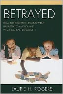 Betrayed by Laurie H. Rogers: Book Cover