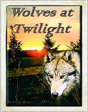 Wolves at Twilight by Lynnette Kuipers: NOOK Book Cover