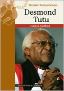 Desmond Tutu: Fighting Apartheid