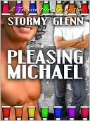 Pleasing Michael by Stormy Glenn: NOOK Book Cover