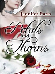 Petals and Thorns by Jennifer Paris: NOOK Book Cover