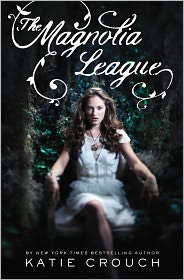 The Magnolia League by Katie Crouch: Book Cover