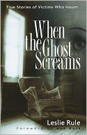 When the Ghost Screams by Leslie Rule: NOOK Book Cover