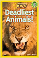 Deadliest Animals (National Geographic Readers Series) by Melissa Stewart: Book Cover