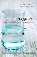 download beyond happiness : the zen way to true contentment book