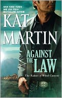 Against the Law (Raines of Wind Canyon Series #3) by Kat Martin: NOOK Book Cover