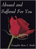 download Abused and Suffered For You book