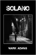 Solano by Mark Adams: Book Cover