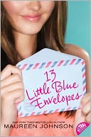 13 Little Blue Envelopes by Maureen Johnson: Book Cover