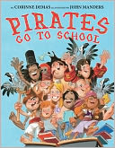 Pirates Go to School by Corinne Demas: Book Cover