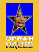 Oprah Down Under by Brian Lawrenson: NOOK Book Cover