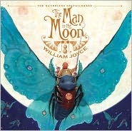 The Man in the Moon by William Joyce: Book Cover