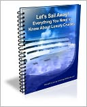 download Let's Sail Away! Everything You Need to Know About Luxury Cruises book