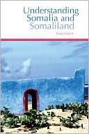 download Understanding Somalia and Somaliland : Culture, History, Society book