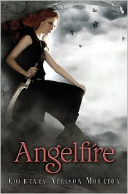 Angelfire by Courtney Allison Moulton: Book Cover