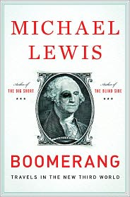 Boomerang: Travels in the New Third World by Michael Lewis: Book Cover