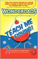 Teach Me Fishing! The Best Way to Learn to Fish for Kids Ages 3-13 by Gene Ellison: Book Cover