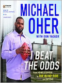 I Beat the Odds by Michael Oher: Audio Book Cover