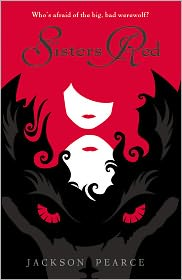 Sisters Red by Jackson Pearce: Book Cover