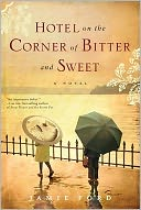 Hotel on the Corner of Bitter and Sweet by Jamie Ford: NOOKbook Cover