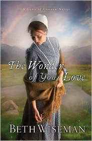 The Wonder of Your Love (Land of Canaan Series #2) by Beth Wiseman: Book Cover