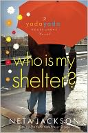 Who Is My Shelter? by Neta Jackson: NOOK Book Cover