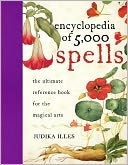 Encyclopedia of 5,000 Spells by Judika Illes: Book Cover