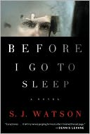 Before I Go to Sleep by S. J. Watson: Book Cover