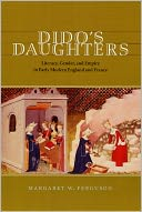 download Dido's Daughters : Literacy, Gender, and Empire in Early Modern England and France book