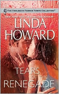 Tears of the Renegade by Linda Howard: NOOK Book Cover