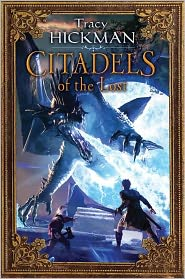 Citadels of the Lost (Annals of Drakis Series #2) by Tracy Hickman: Book Cover
