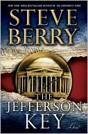 The Jefferson Key (Cotton Malone Series #7) by Steve Berry: Book Cover